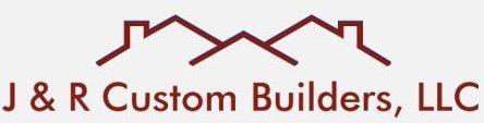 J & R Custom Builders